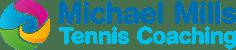 Michael Mills Tennis Coaching and Club